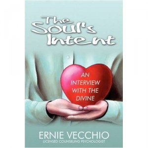 The Soul's Intent by Ernie Vecchio